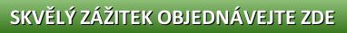 button_skvely-zazitek-objednavejte-zde